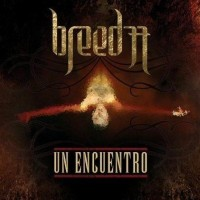 Purchase Breed 77 - Un Encuentro