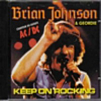 Purchase Brian Johnson & Geordie - Keep On Rocking!