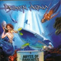 Purchase Broken Arrow - Abyss Of Darkness