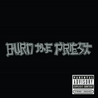 Purchase Burn The Priest - Burn The Priest