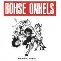 Purchase Böhse Onkelz - Böse Menschen - Böse Lieder