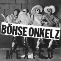 Purchase Böhse Onkelz - Mexico