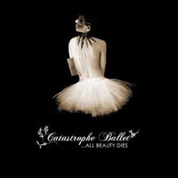 Purchase Catastrophe ballet - ..All Beauty Dies