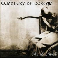 Purchase Cemetery Of Scream - Fin De Siecle