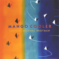 Purchase Charles Michael Brotman - Mango Cooler