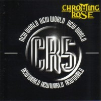 Purchase Chroming Rose - New World