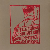 Purchase A Silver Mt. Zion - He Has Left Us Alone But Shaft