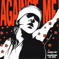 Purchase Against Me! - Reinventing Axl Rose