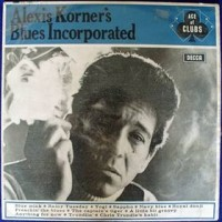 Purchase Alexis Korner's Blues Incorporated - Alexis Korner's Blues Incorporated