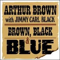 Purchase Arthur Brown - Brown, Black And Blue