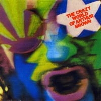 Purchase Arthur Brown - The Crazy World Of Arthur Brown