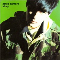 Purchase Aztec Camera - Stray