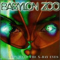 Purchase Babylon zoo - The Boy With The X-Ray Eyes