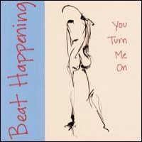 Purchase Beat Happening - You Turn Me On