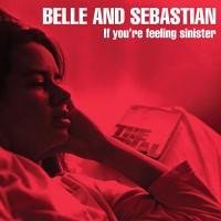 Purchase Belle & Sebastian - If You're Feeling Sinister