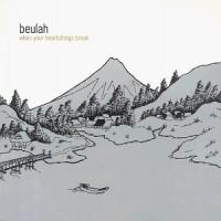 Purchase Beulah - When Your Heartstrings Break