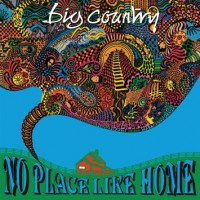 Purchase Big Country - No Place Like Home
