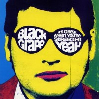 Purchase Black Grape - It's Great When You're Straight...Yeah