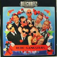 Purchase Blechreiz - Rude Gangsters