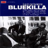 Purchase Bluekilla - Ska Is Out Business