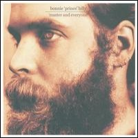 """Purchase Bonnie """"Prince"""" Billy - Master And Everyone"""