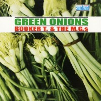 Purchase Booker T. & The MG's - Green Onions