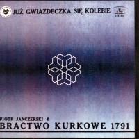 Purchase Bractwo Kurkowe - Juz Gwiazdeczka Sie Kolebie