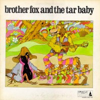 Purchase Brother Fox & The Tar Baby - Brother Fox & The Tar Baby
