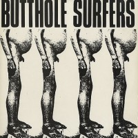 Purchase Butthole Surfers - Butthole Surfers