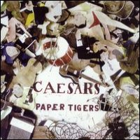 Purchase Caesars - Paper Tigers