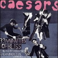 Purchase Caesars - 39 Minutes Of Bliss
