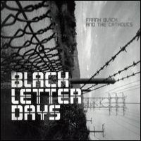 Purchase Frank Black And The Catholics - Black Letter Days