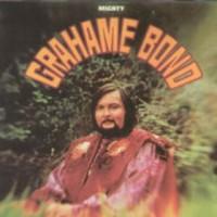 Purchase Graham Bond - Mighty