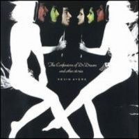 Purchase Kevin Ayers - The Confessions Of Dr.Dream
