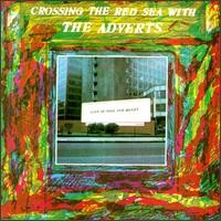 Purchase The Adverts - Crossing In The Red Sea With The Adverts