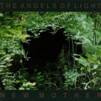 Purchase The Angels Of Light - New Mother