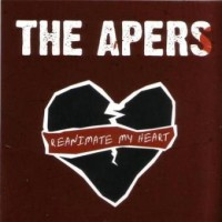 Purchase The Apers - Reanimate My Heart