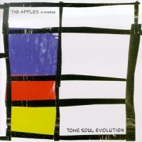 Purchase The Apples In Stereo - Tone Soul Evolution