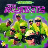 Purchase The Aquabats - The Return Of The Aquabats