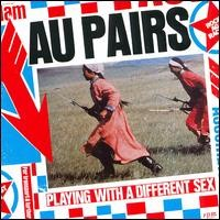 Purchase The Au Pairs - Playing With A Different Sex
