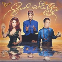 Purchase The B-52's - Good Stuff