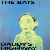 Purchase The Bats - Daddy's Highway