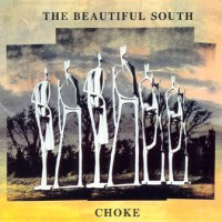 Purchase Beautiful South - Choke