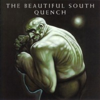 Purchase Beautiful South - Quench