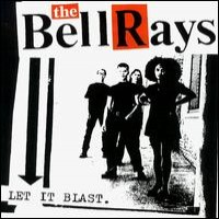 Purchase The Bellrays - Let It Blast