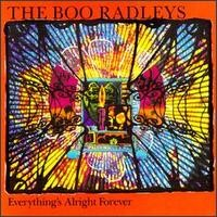 Purchase The Boo Radleys - Everything's Alright Forever