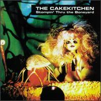 Purchase The Cakekitchen - Stompin' Thru The Boneyard