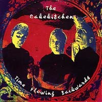 Purchase The Cakekitchen - Time Flowing Backwards