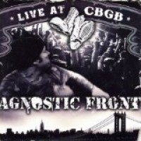 Purchase Agnostic Front - Live at CBGB's