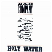 Purchase Bad Company - Holy Water
